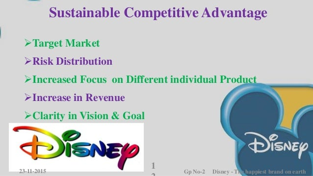disney sustainable advantage The success of pixar and disney animation begs the question: what's the secret sauce learn how pixar derives its competitive advantage from its culture.