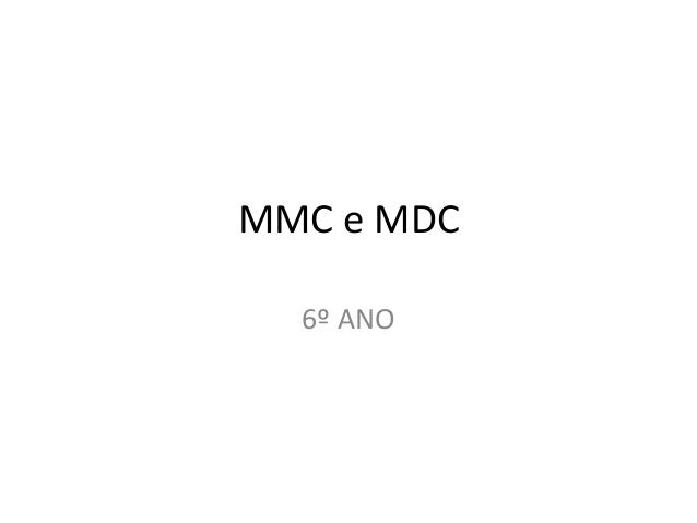 MMC e MDC 6º ANO