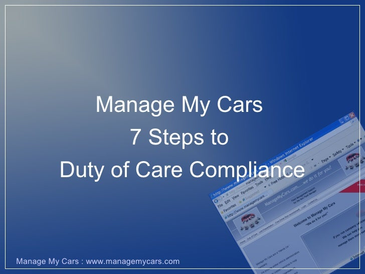 Manage My Cars                 7 Steps to          Duty of Care Compliance   Manage My Cars : www.managemycars.com