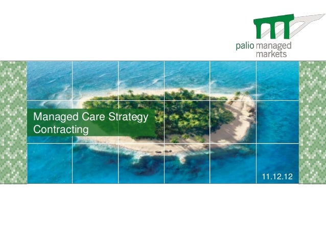 Managed Care StrategyContracting                        11.12.12