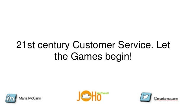 21st century Customer Service. Let the Games begin!