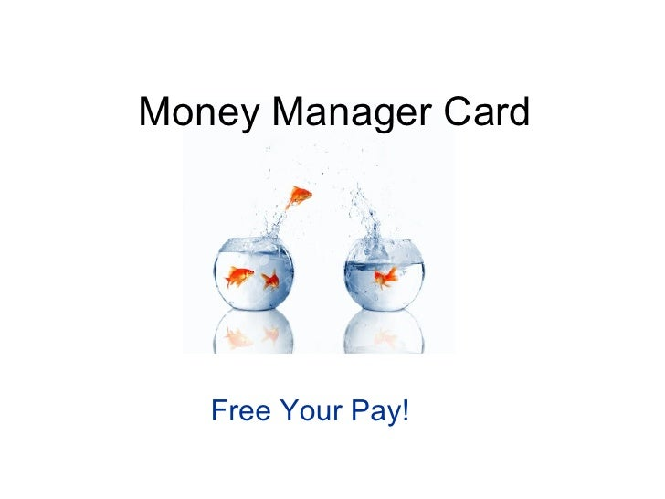 Money Manager Card   Free Your Pay!