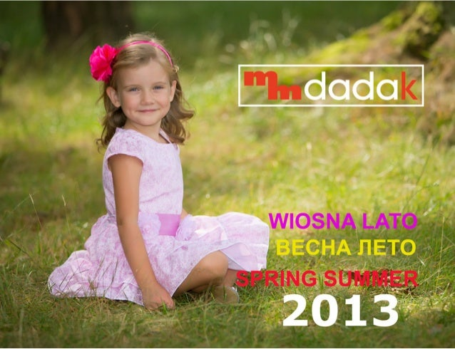 Katalog ubranek dla dzieci MMDadak wiosna-lato 2013