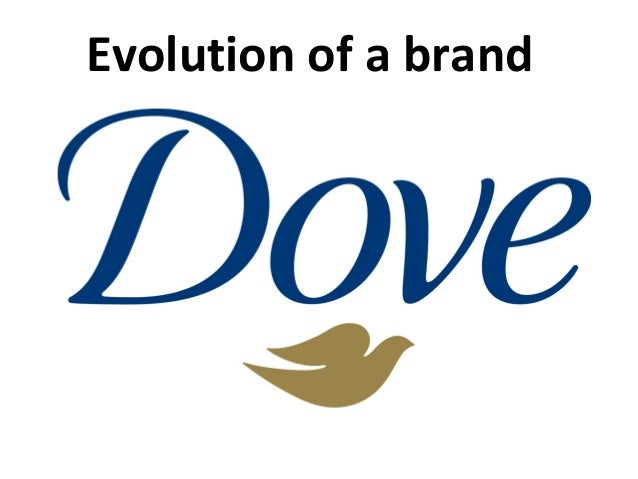 Dove: the Evolution of a Brand
