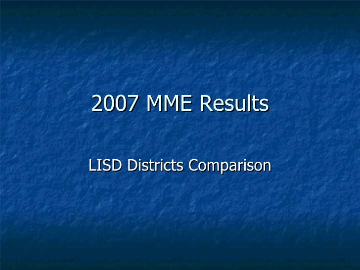 2007 MME Results LISD Districts Comparison