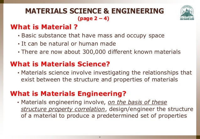 understanding the field of material science Materials science & engineering is a truly interdisciplinary field at bu—strong   engineers with backgrounds in materials science understand the properties of.