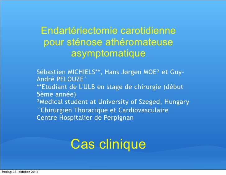 Endartériectomie carotidienne                          pour sténose athéromateuse                                asymptoma...