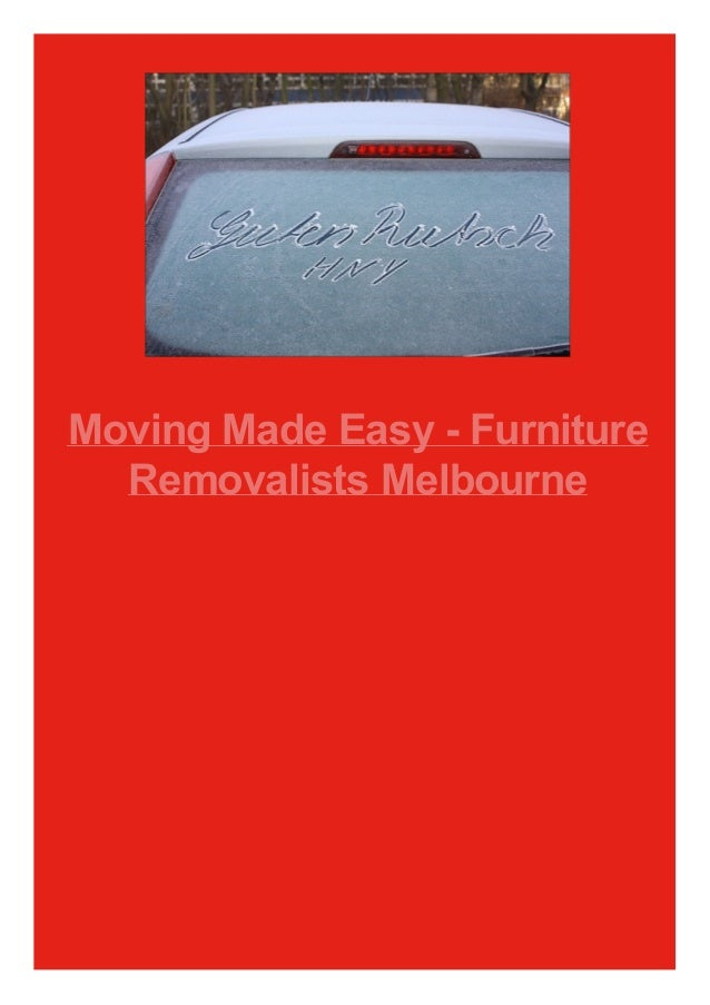 Moving Made Easy - Furniture Removalists Melbourne