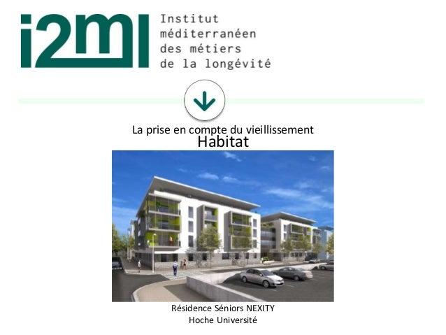 La prise en compte du vieillissement 14 544 13 099 19 967 18 406 Résidence Séniors NEXITY Hoche Université Habitat
