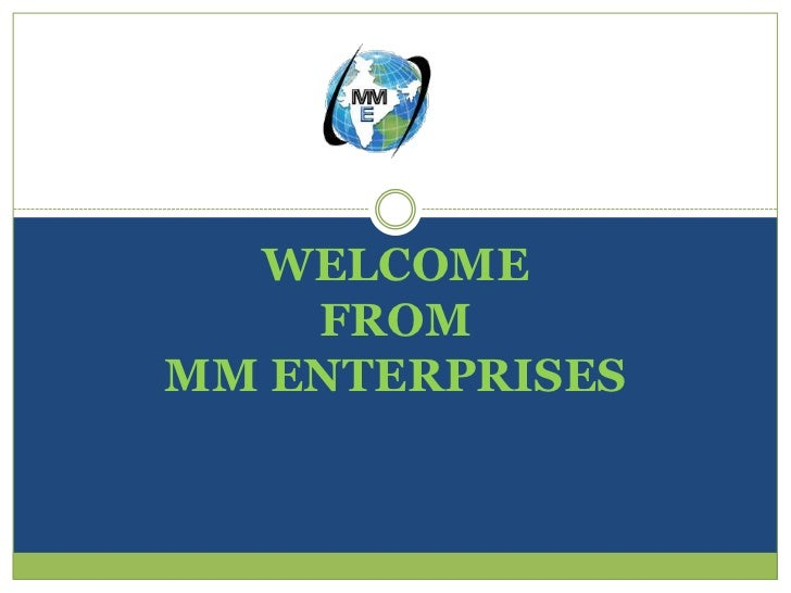 WELCOME    FROMMM ENTERPRISES