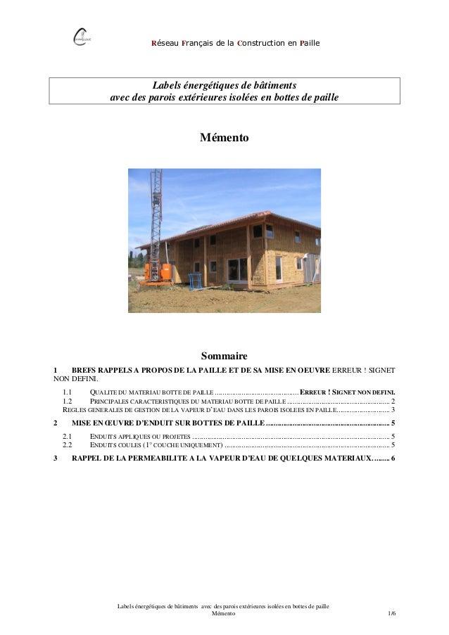 Réseau Français de la Construction en Paille Labels énergétiques de bâtiments avec des parois extérieures isolées en botte...