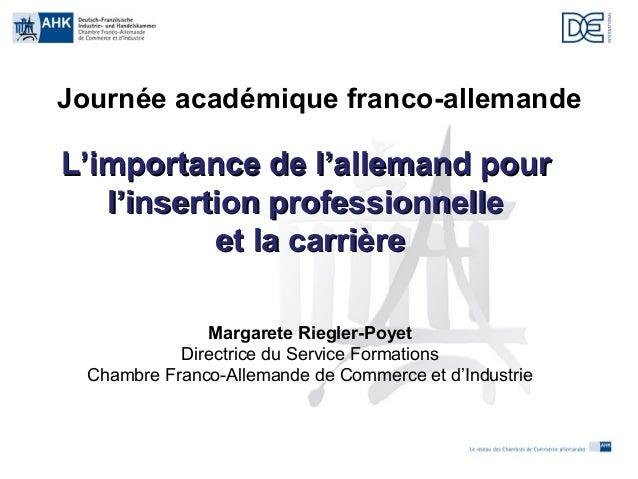 Madame riegler poyer de la chambre franco allemande de for Chambre de commerce franco irlandaise