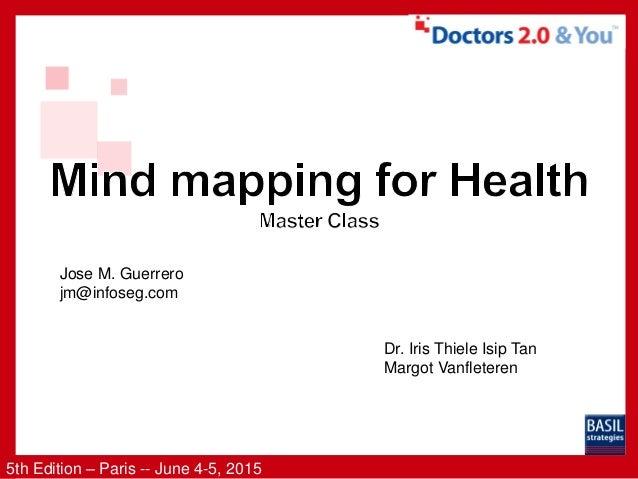 5th Edition – Paris -- June 4-5, 2015 Jose M. Guerrero jm@infoseg.com Dr. Iris Thiele Isip Tan Margot Vanfleteren