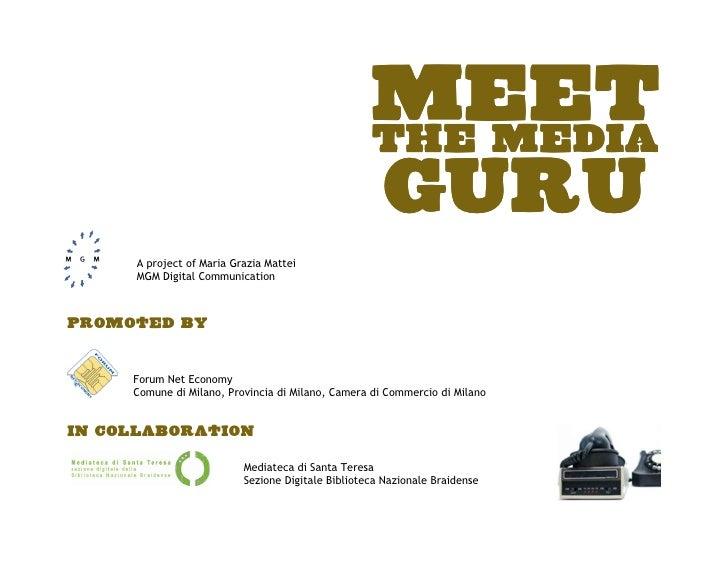 MEET                                                    THE MEDIA                                                    GURU ...