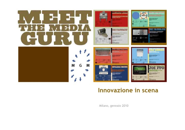 Innovazione in scena  Milano, gennaio 2010