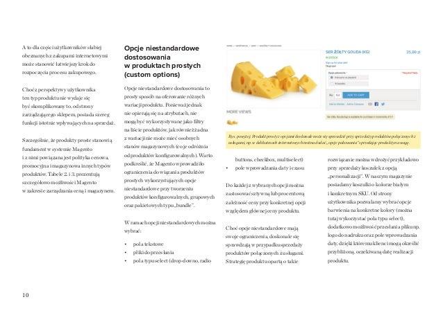 10 A to dla części użytkowników słabiej obeznanych z zakupami internetowymi może stanowić łatwiejszy krok do rozpoczęcia p...