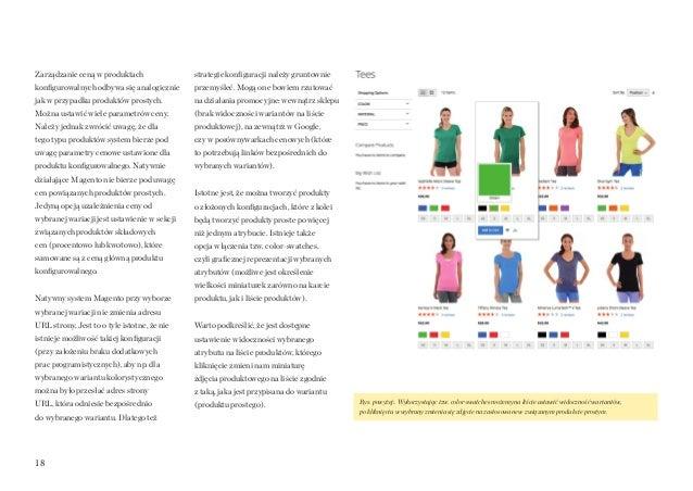 18 Zarządzanie ceną w produktach konfigurowalnych odbywa się analogicznie jak w przypadku produktów prostych. Można ustawi...