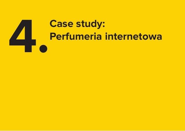 24 4. Case study: Perfumeria internetowa