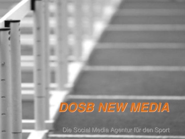 DOSB NEW MEDIADie Social Media Agentur für den Sport