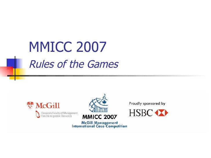 MMICC 2007 Rules of the Games