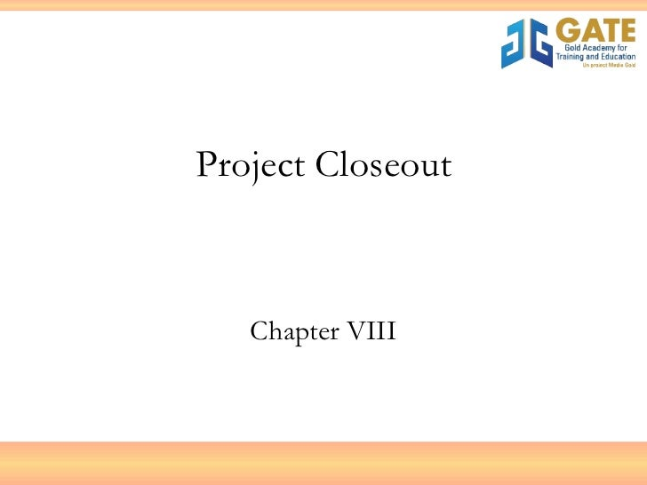 Project Closeout Chapter VIII