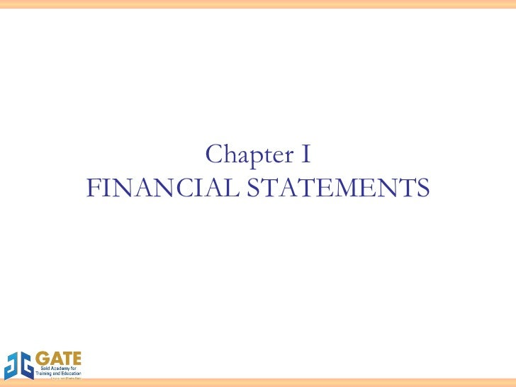 Chapter I FINANCIAL STATEMENTS
