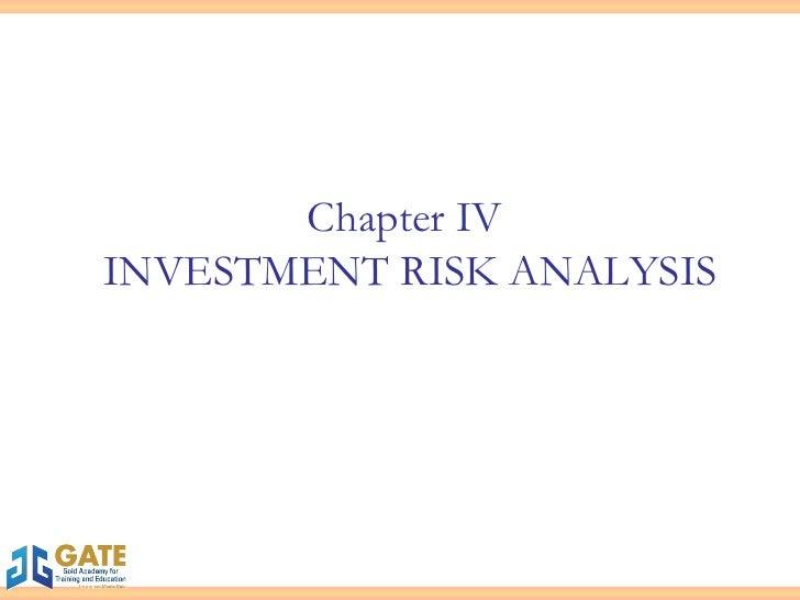 Chapter IV  INVESTMENT RISK ANALYSIS
