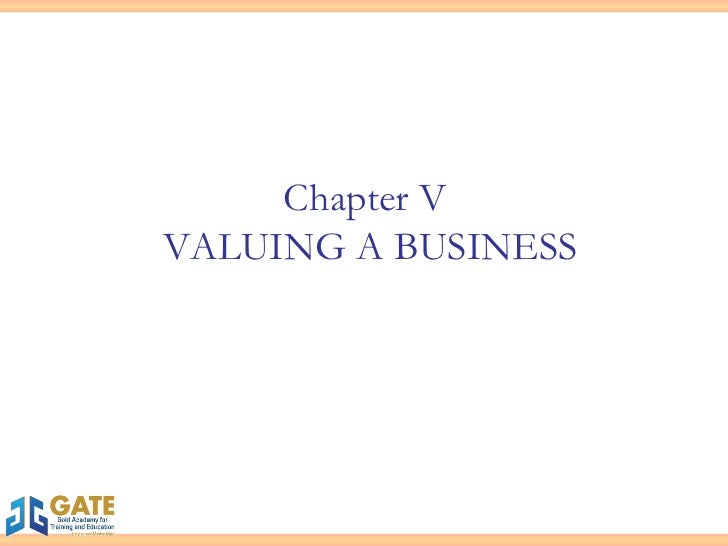 Chapter V  VALUING A BUSINESS