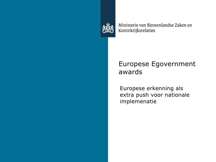 Europese Egovernment awards Europese erkenning als extra push voor nationale implemenatie