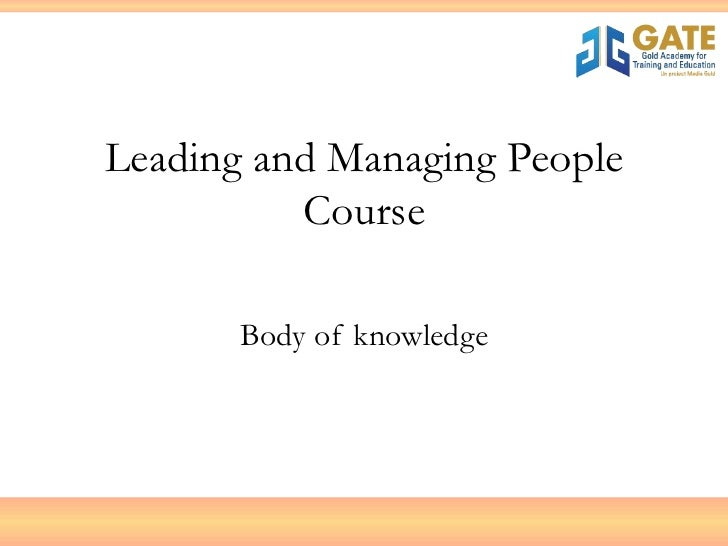 Leading and Managing People Course Body of knowledge