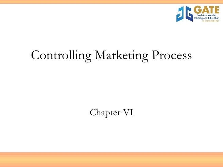 Controlling Marketing Process Chapter VI