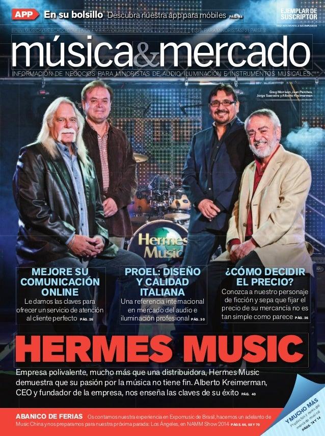 APP  En su bolsillo Descubra nuestra app para móbiles  PÁG. 48  HERMES MUSIC | NOVIEMBRE Y DICIEMBRE 2013 | Nº 49  MÚSICA ...