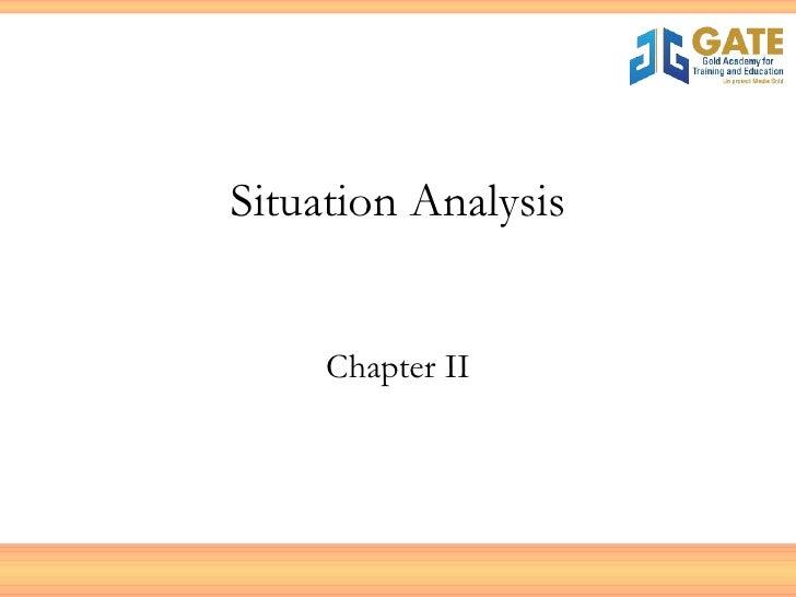 Situation Analysis Chapter II