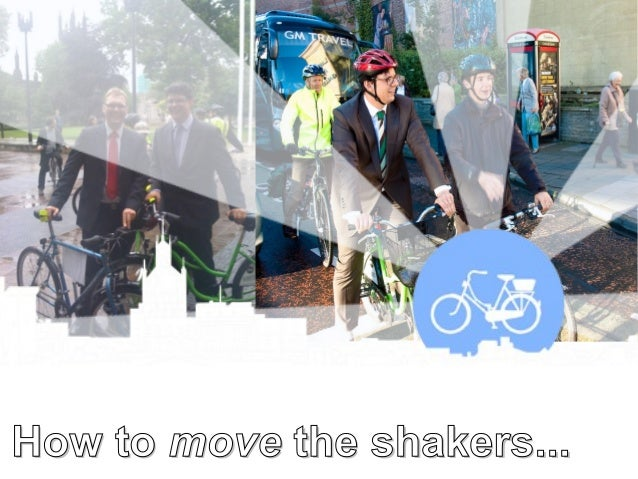 How toHow to movemove the shakers...the shakers...