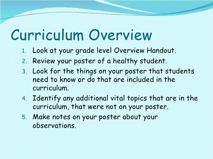 Curriculum Overview <ul><ul><li>Look at your grade level Overview Handout. </li></ul></ul><ul><ul><li>Review your poster o...