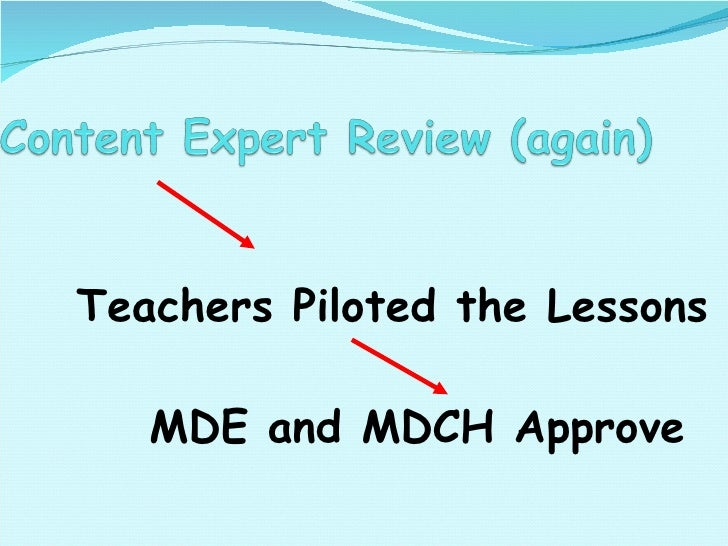 Teachers Piloted the Lessons MDE and MDCH Approve
