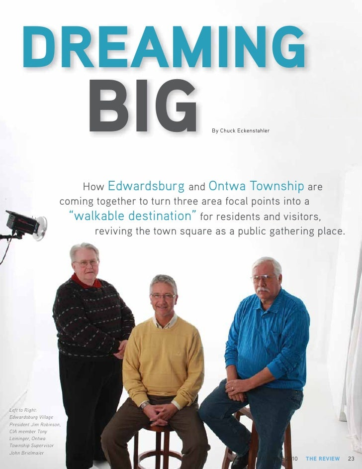 DREAMING                            BIG                       By Chuck Eckenstahler                               How Edwa...