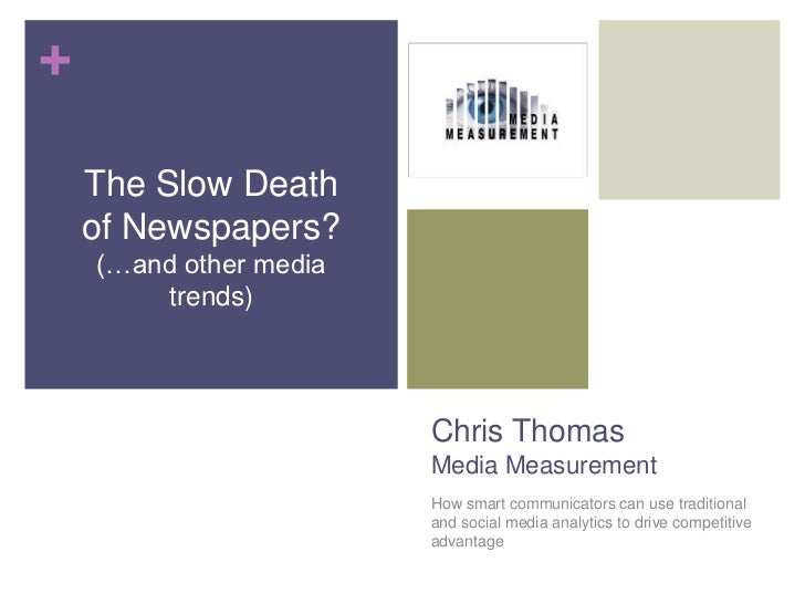 Chris ThomasMedia Measurement<br />How smart communicators can use traditional and social media analytics to drive competi...