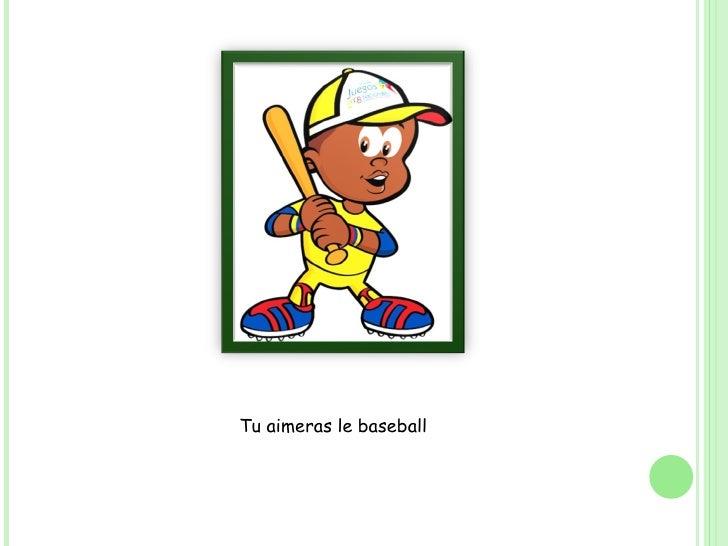 Tu aimeras le baseball