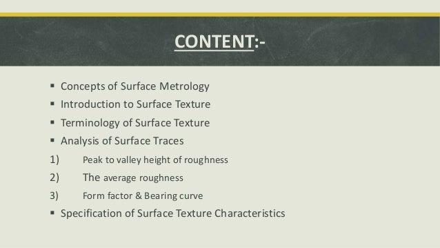 Mechanical Measurement & Metrology - Surface finish. Slide 3