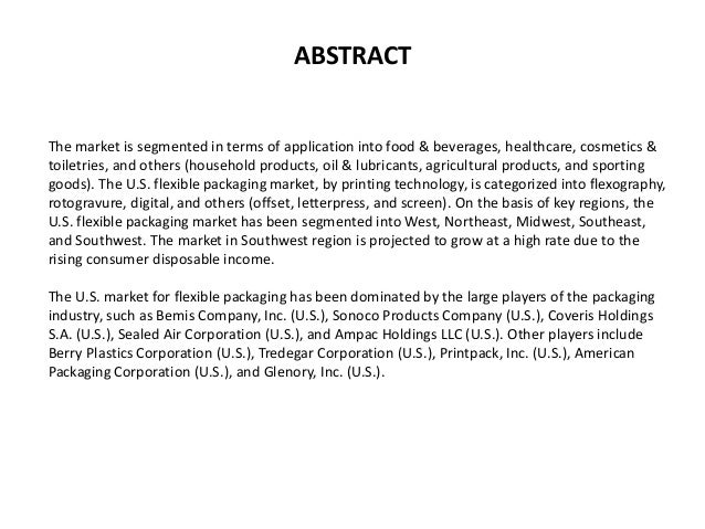 ABSTRACT The market is segmented in terms of application into food & beverages, healthcare, cosmetics & toiletries, and ot...