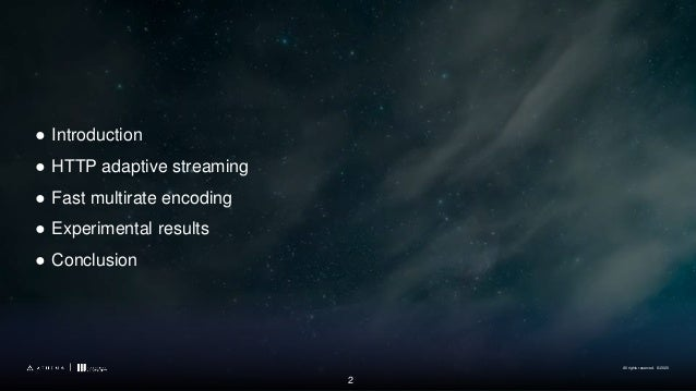 Towards Optimal Multirate Encoding for HTTP Adaptive Streaming Slide 2