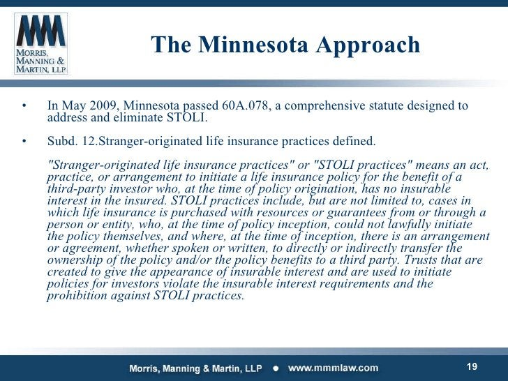 The Minnesota Approach <ul><li>In May 2009, Minnesota passed 60A.078, a comprehensive statute designed to address and elim...