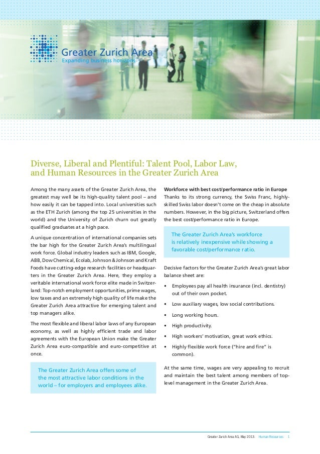 Greater Zurich Area AG, May 2013: Human Resources 1 Among the many assets of the Greater Zurich Area, the greatest may wel...