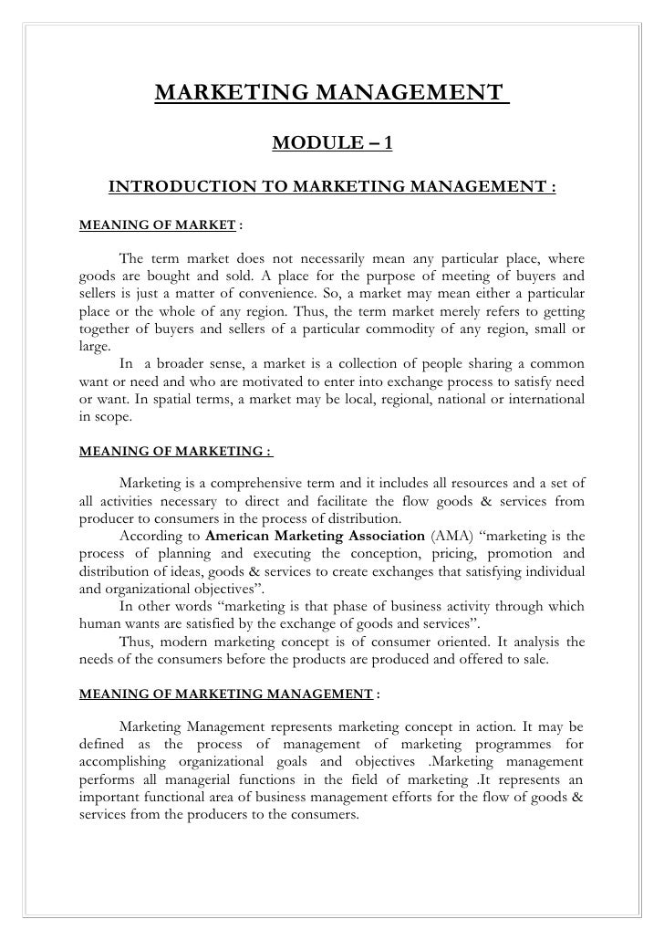 MARKETING MANAGEMENT                                 MODULE – 1      INTRODUCTION TO MARKETING MANAGEMENT :  MEANING OF MA...