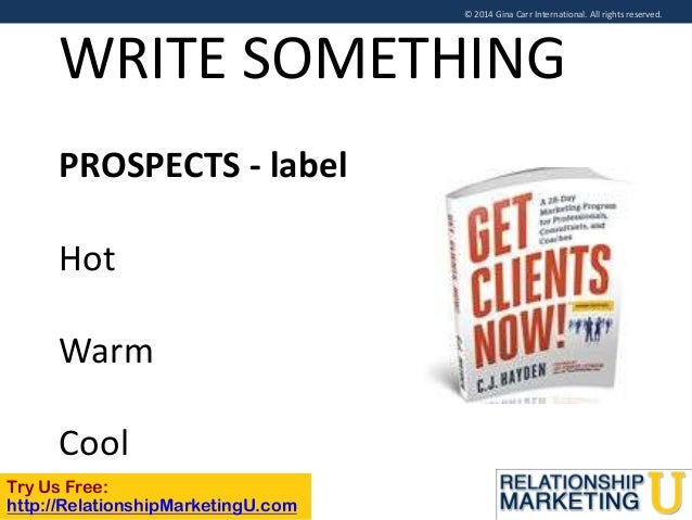 © 2014 Gina Carr International. All rights reserved.  WRITE SOMETHING PROSPECTS - label Hot Warm Cool Try Us Free: http://...