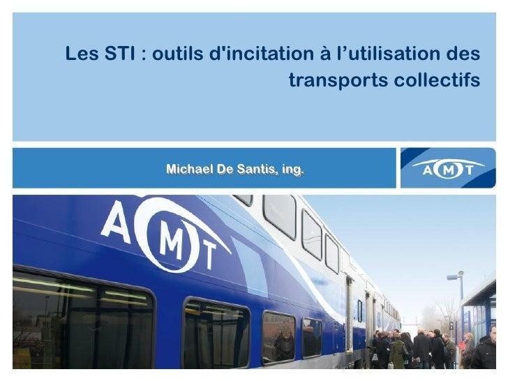 Les STI : outils dincitation à l'utilisation des                                      transports collectifs       PAGE TIT...