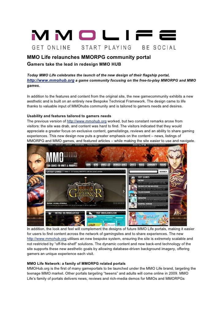 MMO Life relaunches MMORPG community portal Gamers take the lead in redesign MMO HUB Today MMO Life celebrates the launch ...