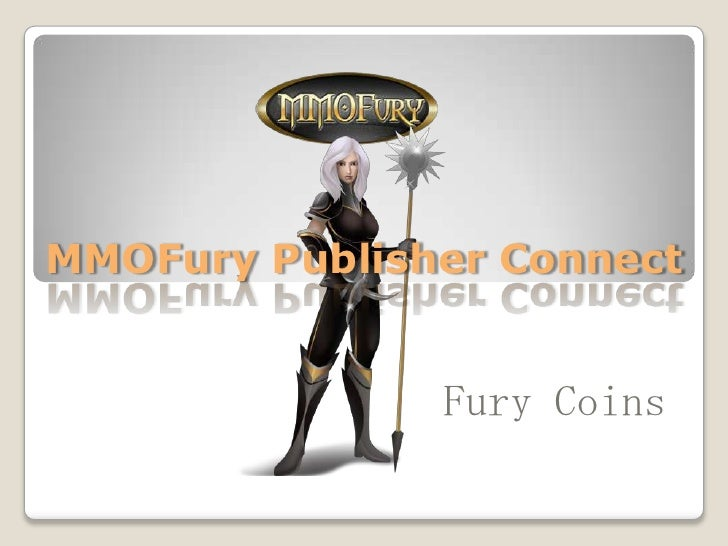 MMOFury Publisher Connect<br />Fury Coins<br />