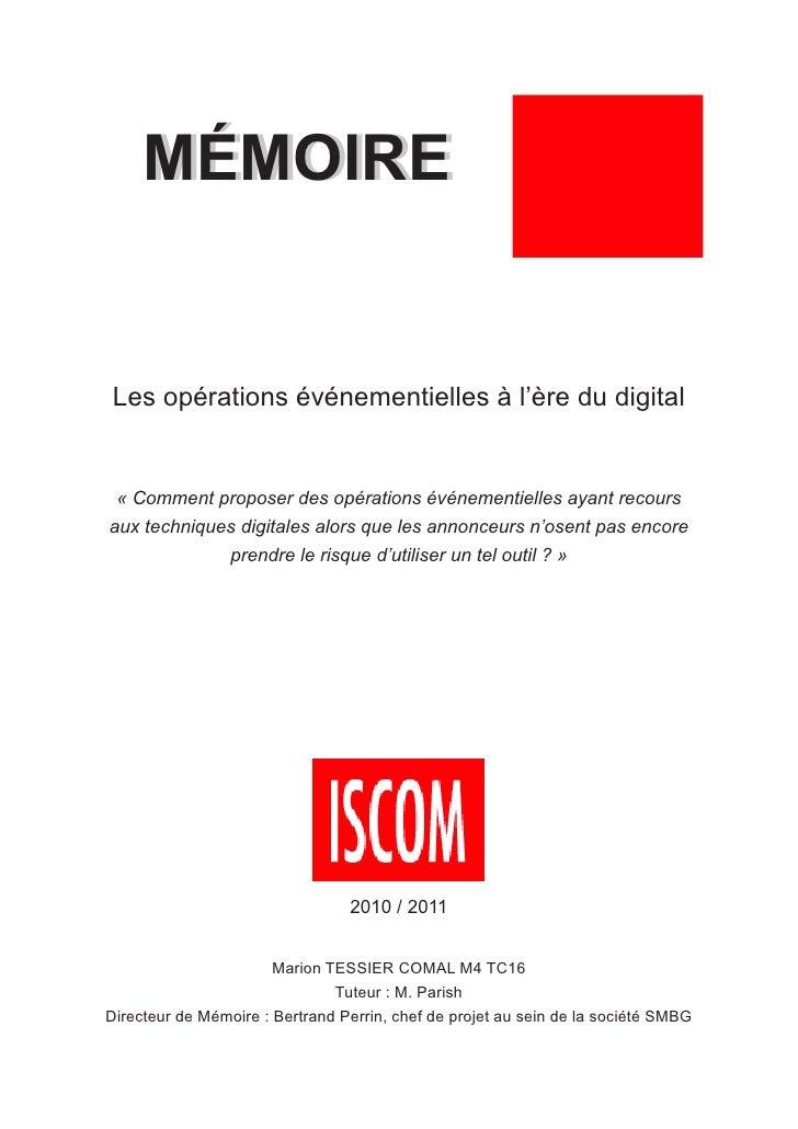 MÉMOIRELes opérations événementielles à l'ère du digital « Comment proposer des opérations événementielles ayant recoursau...